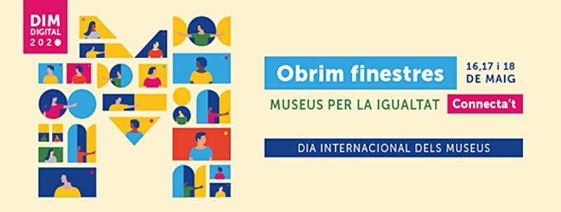 Celebració el Dia Internacional dels Museus on line DIM2020